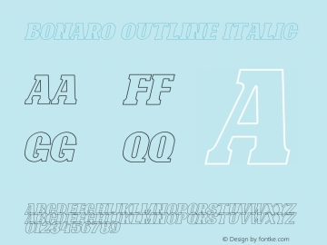 Bonaro Outline Italic Demo Outline Italic Version 1.00;January 22, 2020;FontCreator 12.0.0.2535 64-bit图片样张