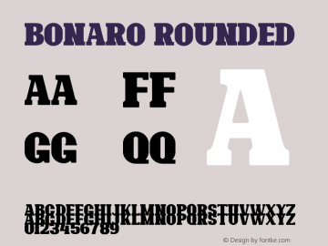 Bonaro Rounded Demo Rounded Version 1.00;January 22, 2020;FontCreator 12.0.0.2535 64-bit图片样张