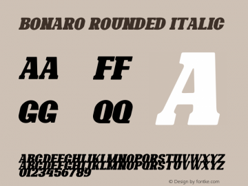 Bonaro Rounded Italic Demo Rounded Italic Version 1.00;January 22, 2020;FontCreator 12.0.0.2535 64-bit图片样张
