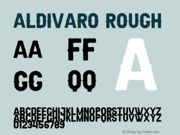 Aldivaro Rough Demo Rough Version 1.00;January 22, 2020;FontCreator 12.0.0.2535 64-bit图片样张