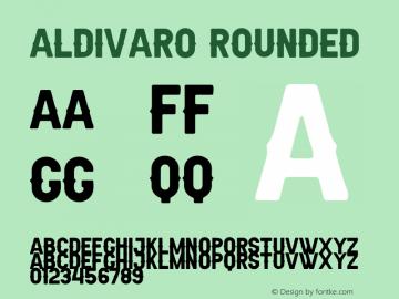 Aldivaro Rounded Demo Rounded Version 1.00;January 22, 2020;FontCreator 12.0.0.2535 64-bit图片样张