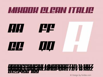 Mixbox Clean Italic Demo Clean Italic Version 1.00;January 22, 2020;FontCreator 12.0.0.2535 64-bit图片样张