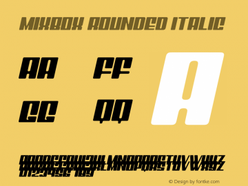 Mixbox Rounded Italic Demo Rounded italic Version 1.00;January 22, 2020;FontCreator 12.0.0.2535 64-bit图片样张