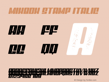 Mixbox Stamp Italic Demo Stamp Italic Version 1.00;January 22, 2020;FontCreator 12.0.0.2535 64-bit图片样张