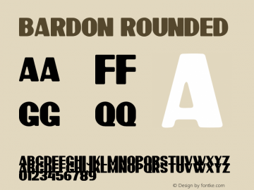 Bardon Rounded Demo Rounded Version 1.00;January 22, 2020;FontCreator 12.0.0.2535 64-bit图片样张