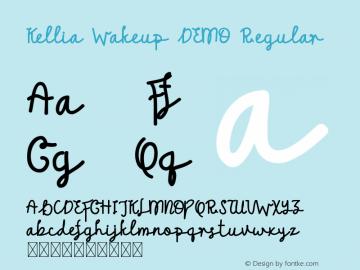 Kellia Wakeup DEMO Version 1.002;Fontself Maker 3.3.0图片样张