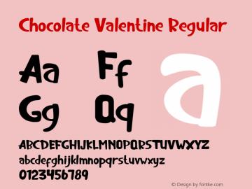 Chocolate Valentine Version 1.00;February 7, 2020;FontCreator 11.5.0.2427 64-bit图片样张