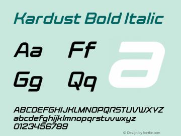 Kardust Bold Italic Version 1.00;October 5, 2019;FontCreator 12.0.0.2535 64-bit图片样张