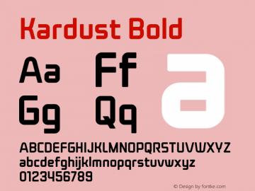 Kardust Condensed Bold Version 1.00;October 5, 2019;FontCreator 12.0.0.2535 64-bit图片样张