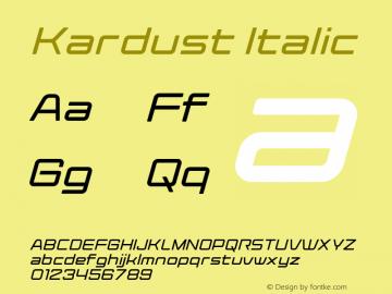 Kardust Expanded Italic Version 1.00;October 5, 2019;FontCreator 12.0.0.2535 64-bit图片样张
