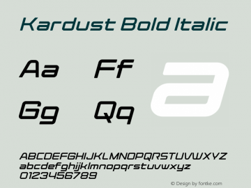 Kardust Expanded Bold Italic Version 1.00;October 5, 2019;FontCreator 12.0.0.2535 64-bit图片样张