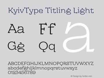 KyivType Titling Light Version 1.002;hotconv 1.0.109;makeotfexe 2.5.65596图片样张