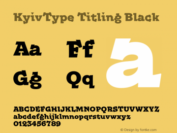 KyivType Titling Black Version 1.002;hotconv 1.0.109;makeotfexe 2.5.65596图片样张
