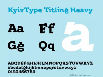 KyivType Titling Heavy Version 1.002;hotconv 1.0.109;makeotfexe 2.5.65596图片样张