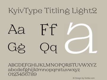 KyivType Titling Light2 Version 1.002;hotconv 1.0.109;makeotfexe 2.5.65596图片样张