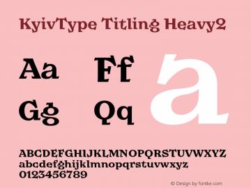 KyivType Titling Heavy2 Version 1.002;hotconv 1.0.109;makeotfexe 2.5.65596图片样张