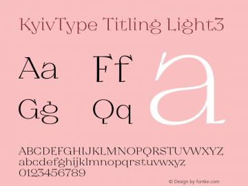 KyivType Titling Light3 Version 1.002;hotconv 1.0.109;makeotfexe 2.5.65596图片样张