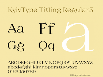 KyivType Titling Regular3 Version 1.002;hotconv 1.0.109;makeotfexe 2.5.65596图片样张
