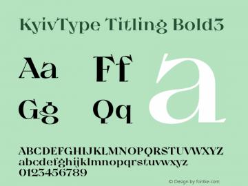 KyivType Titling Bold3 Version 1.002;hotconv 1.0.109;makeotfexe 2.5.65596图片样张