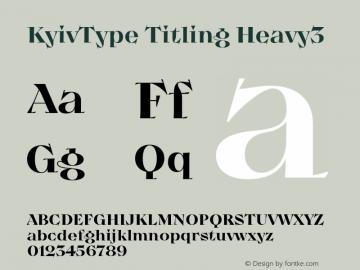 KyivType Titling Heavy3 Version 1.002;hotconv 1.0.109;makeotfexe 2.5.65596图片样张