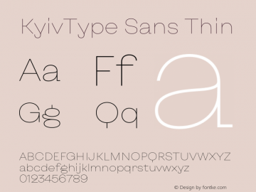 KyivType Sans Thin Version 1.002;hotconv 1.0.109;makeotfexe 2.5.65596图片样张