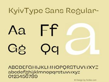 KyivType Sans Regular- Version 1.002;hotconv 1.0.109;makeotfexe 2.5.65596图片样张