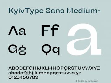 KyivType Sans Medium- Version 1.002;hotconv 1.0.109;makeotfexe 2.5.65596图片样张