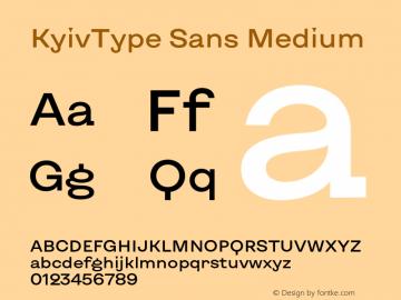 KyivType Sans Medium Version 1.002;hotconv 1.0.109;makeotfexe 2.5.65596图片样张
