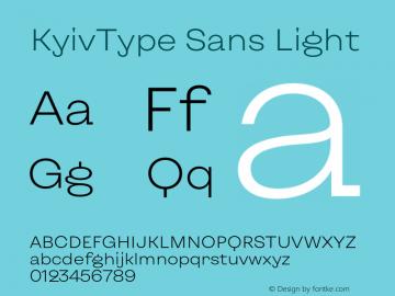 KyivType Sans Light Version 1.002;hotconv 1.0.109;makeotfexe 2.5.65596图片样张