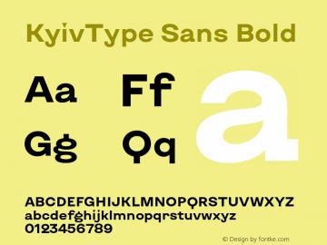 KyivType Sans Bold Version 1.002;hotconv 1.0.109;makeotfexe 2.5.65596图片样张