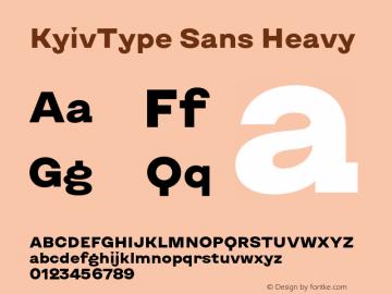 KyivType Sans Heavy Version 1.002;hotconv 1.0.109;makeotfexe 2.5.65596图片样张