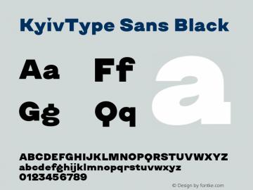 KyivType Sans Black Version 1.002;hotconv 1.0.109;makeotfexe 2.5.65596图片样张