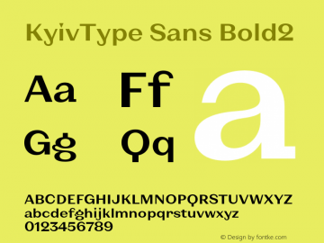 KyivType Sans Bold2 Version 1.002;hotconv 1.0.109;makeotfexe 2.5.65596图片样张