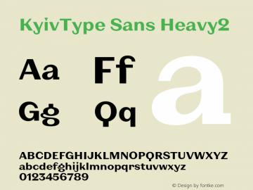 KyivType Sans Heavy2 Version 1.002;hotconv 1.0.109;makeotfexe 2.5.65596图片样张