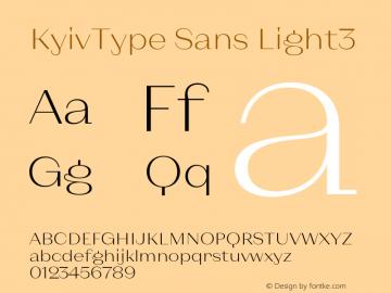 KyivType Sans Light3 Version 1.002;hotconv 1.0.109;makeotfexe 2.5.65596图片样张