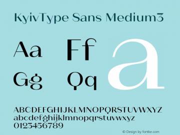 KyivType Sans Medium3 Version 1.002;hotconv 1.0.109;makeotfexe 2.5.65596图片样张