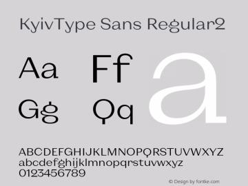 KyivType Sans Regular2 Version 1.002;hotconv 1.0.109;makeotfexe 2.5.65596图片样张