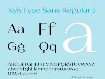 KyivType Sans Regular3 Version 1.002;hotconv 1.0.109;makeotfexe 2.5.65596图片样张