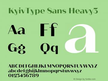 KyivType Sans Heavy3 Version 1.002;hotconv 1.0.109;makeotfexe 2.5.65596图片样张