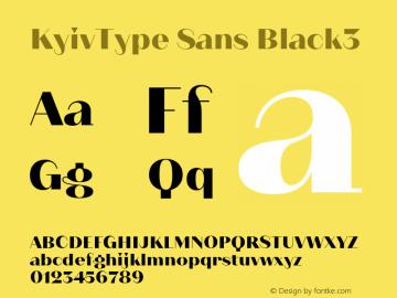 KyivType Sans Black3 Version 1.002;hotconv 1.0.109;makeotfexe 2.5.65596图片样张