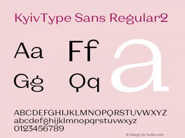 KyivType Sans Regular2 Version 1.002图片样张