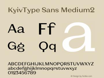 KyivType Sans Medium2 Version 1.002图片样张