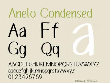 Anelo Condensed Version 1.00;February 13, 2020;FontCreator 12.0.0.2555 64-bit图片样张