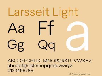 Larsseit-Light Version 1.000;PS 001.001;hotconv 1.0.56图片样张