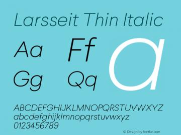 Larsseit-ThinItalic 1.000图片样张