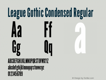 LeagueGothic-CondensedRegular Version 1.001;PS 001.001;hotconv 1.0.56;makeotf.lib2.0.21325图片样张