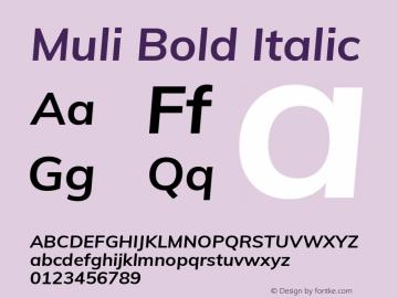 Muli Bold Italic Version 2.100; ttfautohint (v1.8.1.43-b0c9) Font Sample
