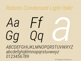 Roboto Condensed Light Italic Version 2.137; 2017图片样张