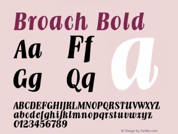 Broach Bold Altsys Fontographer 4.1 1/30/95 Font Sample