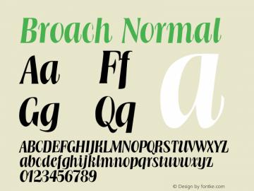 Broach Normal Altsys Fontographer 4.1 11/14/95 Font Sample